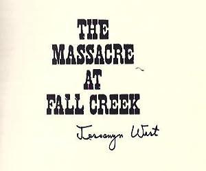 The Massacre At Fall Creek: West Jessamyn