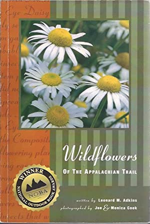Wildflowers of the Appalachian Trail: Adkins, Leonard M.