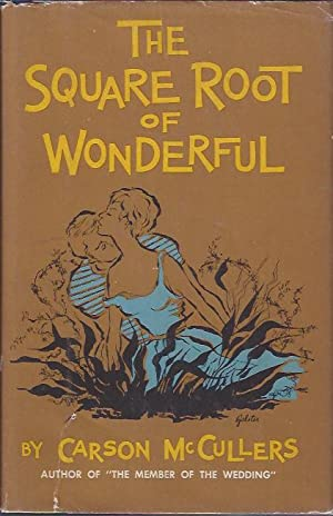 The Square Root of Wonderful: McCullers, Carson