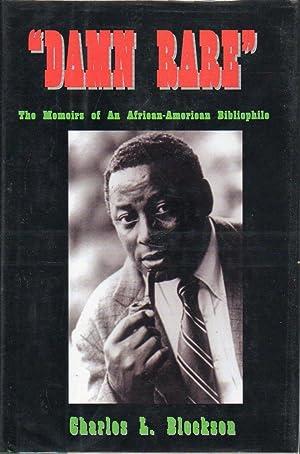 "Damn Rare"" The Memoirs of an African-American Bibliophile: Blockson, Charles"