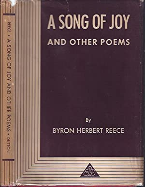A Song of Joy and Other Poems: Reece, Byron Herbert
