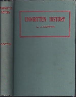 Unwritten History: Coppin, L. J.