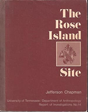 The Rose Island Site and the Bifurcate Point Tradition: Chapman, Jefferson