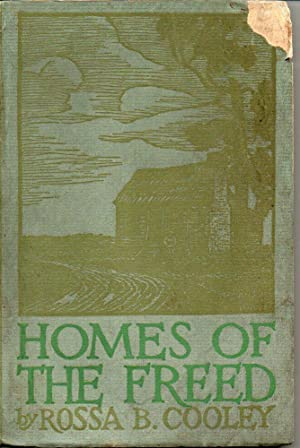 Homes of the Freed: Cooley, Rossa B.