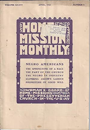 Home Mission Monthly, April, 1922: Woman's Board Of Home Missions Of The Presbyterian Church