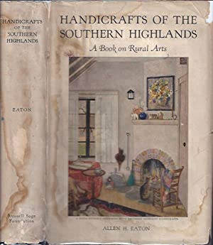 Handicrafts of the Southern Highlands With an Account of the Rural Handicraft Movement in the ...