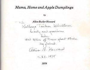 Mama, Home and Apple Dumplings: Howard, Alice Butler