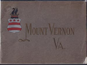 An Illustrated Handbook of Mount Vernon: Mount Vernon Ladies' Association