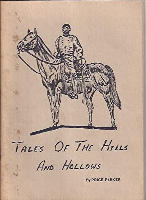 Tales of the Hills and Hollows: Parker, Price