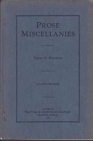 Prose Miscellanies: Watson, Thomas E.