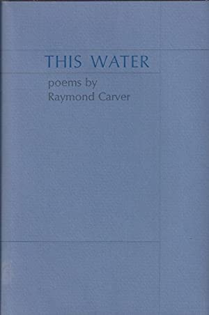This Water: Carver, Raymond