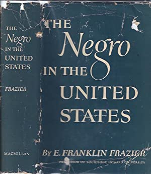 The Negro in the United States: Frazier, E. Franklin
