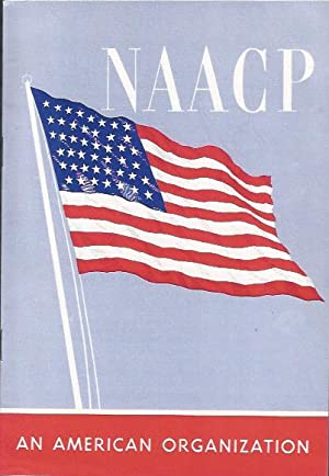 NAACP: An American Organization : Goals of the Fight for Freedom: NAACP