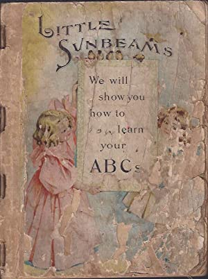 Little Sunbeams : a Collection of Choice: Foggo, Agnes