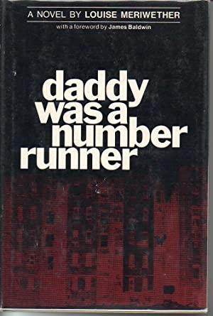 Daddy Was a Number Runner: Meriwether, Louise