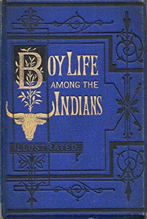 Boy Life Among the Indians: Goulding, Rev. F. R.
