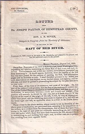 Letter from Dr. Joseph Paxton, of Hempstead County, to the Hon. A. H. Sevier, Delegate to the ...