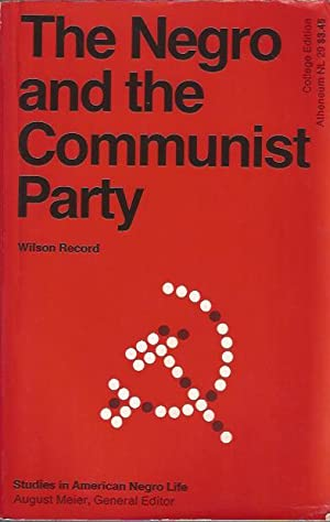 The Negro and the Communist Party: Record, Wilson