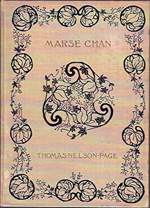 Marse Chan: A Tale of Old Virginia: Page, Thomas Nelson