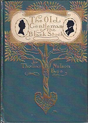 The Old Gentleman of the Black Stock: Page, Thomas Nelson