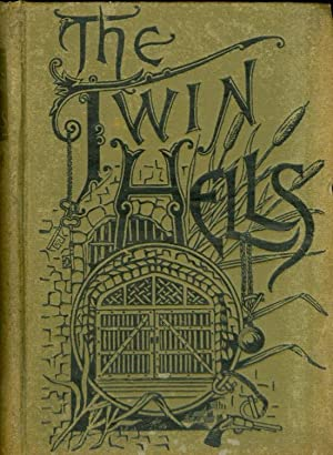 The Twin Hells: A Thrilling Tale of Life in the Kansas and Missouri Penitentiaries: Reynolds, John ...