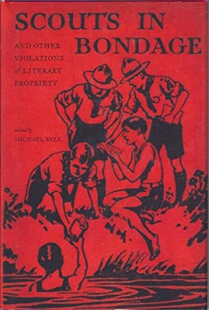 Scouts in Bondage And Other Violations of: Bell, Michael (Ed.