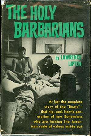 The Holy Barbarians: Lipton, Lawrence