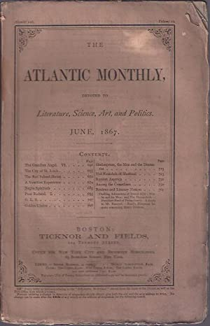 The Atlantic Monthly, June, 1867: Various