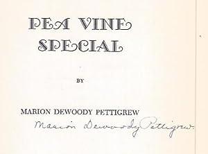 Pea Vine Special: Pettigrew, Marion D.
