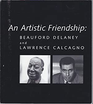 An Artistic Friendship: Beauford Delaney and Lawrence Calcano: Robinson, Joyce Henri