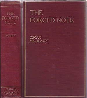 The Forged Note: Micheaux, Oscar