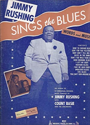 Jimmy Rushing Sings the Blues : Words and Music (With Autograph): Rushing, Jimmy