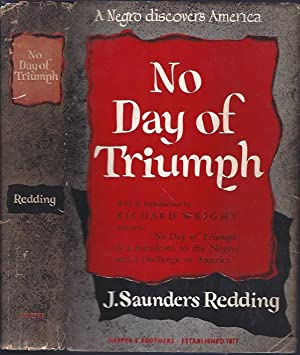 No Day of Triumph: Redding, J. Saunders