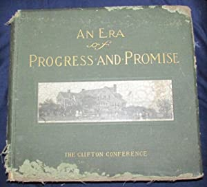 An Era of Progress and Promise 1863-1910 - the Religious, Moral, and Educational Development of the...