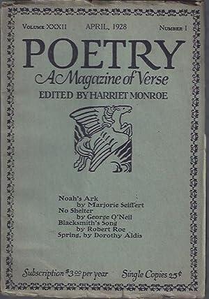 Poetry, a Magazine of Verse April, 1928: Monroe, Harriet (ed.)