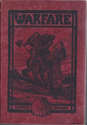 Warfare : a Series of Lesson-Stories, Showing the Kind of Warfare That is Worth While: Osgood, Rev....