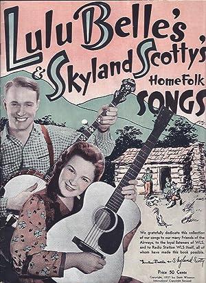 Lulu Belle's and Skyland Scotty's Home Folk Songs: Lulu Belle and Scotty