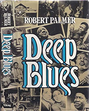Deep Blues: Palmer, Robert