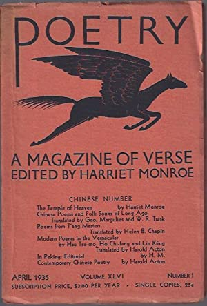 Poetry, a Magazine of Verse April, 1935 :Chinese Number: Monroe, Harriet (ed.)