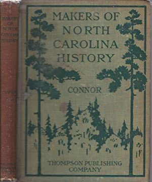 Makers of North Carolina History: Connor, R. D. W.