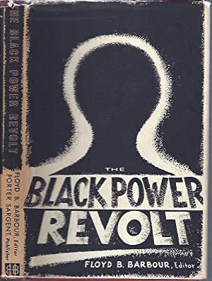 The Black Power Revolt : A Collection of Essays: Barbour, Floyd B. (ed.)
