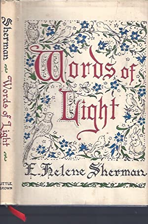 Words of Light: Sherman, E. Helene