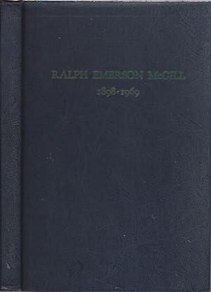 Ralph Emerson Mcgill, 1898-1969: McGill, Ralph