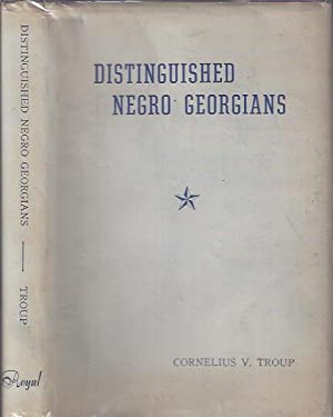 Distinguished Negro Georgians: Troup, Cornelius V.