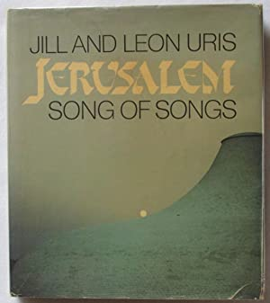 Jerusalem: Song of Songs: Uris, Jill and Leon
