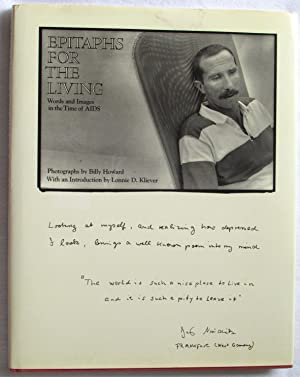 Epitaphs for the Living: Words and Images in the Time of AIDS: Howard, Billy (Photography)