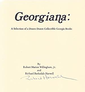 Georgiana: a Selection of a Dozen Dozen Collectible Books: Willingham, Robert Marion, Jr. and ...
