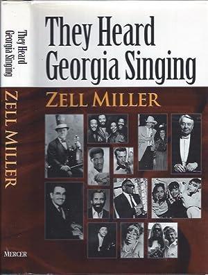 They Heard Georgia Singing: Miller, Zell