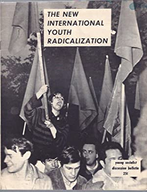 The New International Youth Radicalization: Young Socialist Alliance