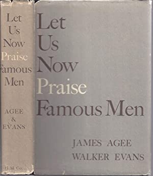 Let Us Now Praise Famous Men: Agee, James and